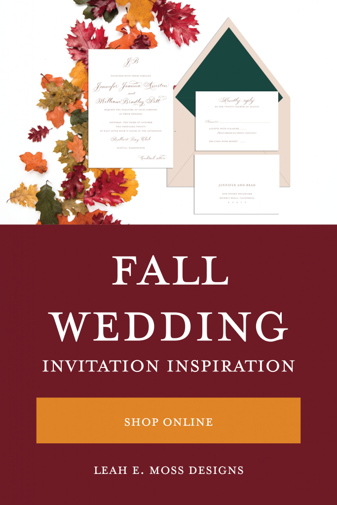 Wedding invitations for every season - fall wedding invitation inspiration so you can shop online to customize your own from Leah E. Moss Designs
