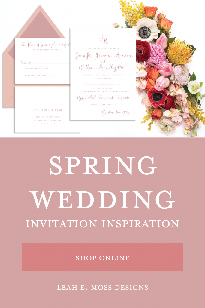 Wedding invitations for every season - spring wedding invitation inspiration so you can shop online to customize your own from Leah E. Moss Designs