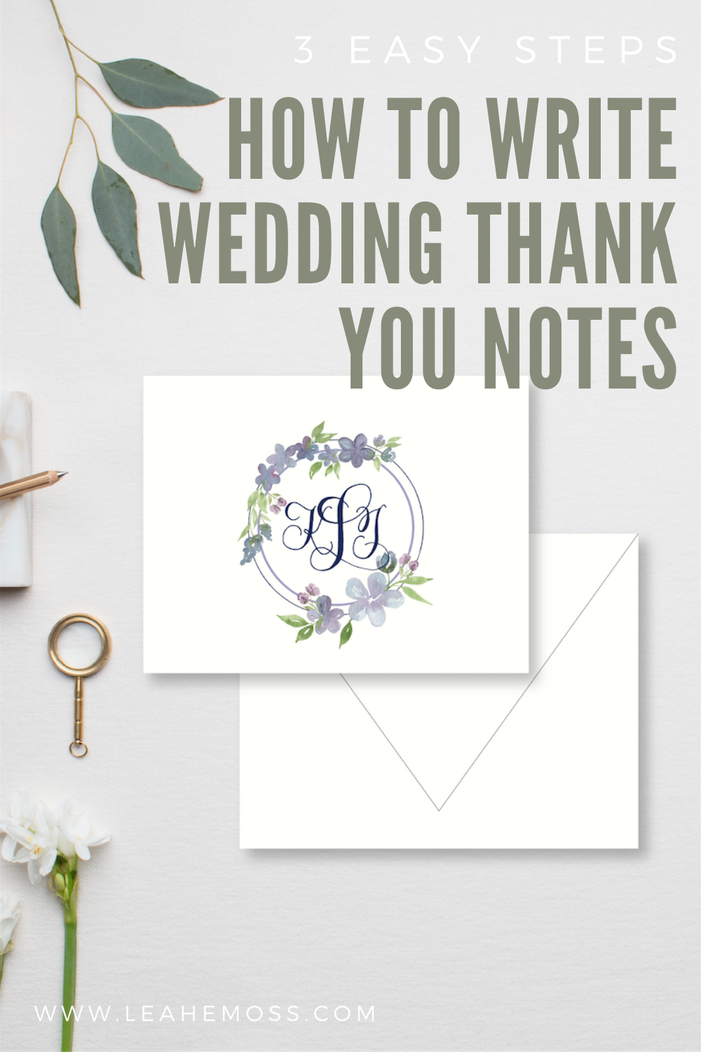 3 easy steps on how to write your wedding thank you notes - Leah E. Moss Designs