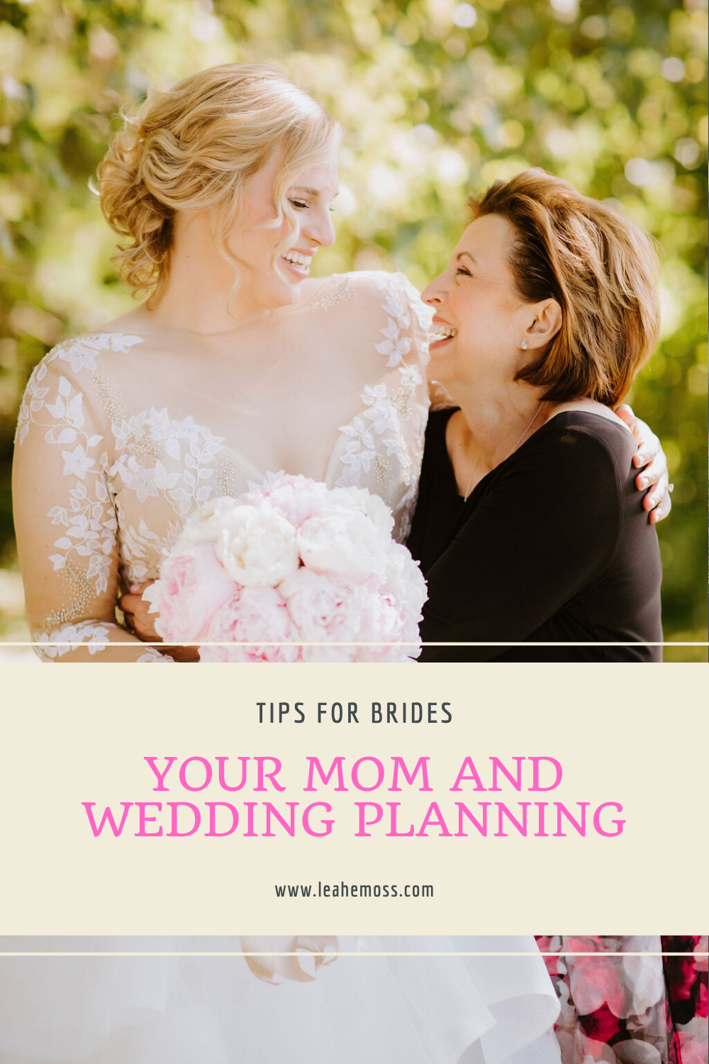 How mom can help with wedding planning - Leah E. Moss Designs - wedding planning tips for brides during coronavirus, get mom's help with plans