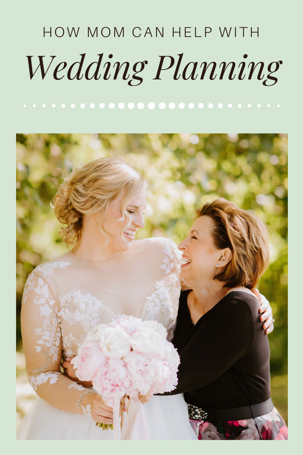 How mom can help with wedding planning - Leah E. Moss Designs - Expert advice for brides with wedding planning tips